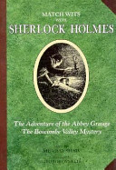 The Adventure of the Abbey Grange ; The Boscombe Valley Mystery by Murray Shaw