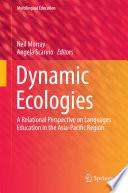 Dynamic Ecologies