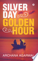 Silver day Golden Hour Book PDF