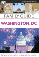 DK Eyewitness Travel Family Guide Washington  DC