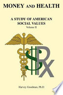 Money and Health  A Study of American Social Values