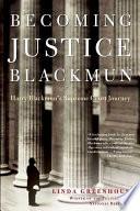 Book Becoming Justice Blackmun