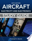 Study Guide for Aircraft Electricity and Electronics  Sixth Edition