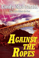 Against The Ropes : eugene strom, a down-on-his-luck fighter...
