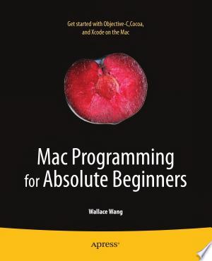 Mac Programming for Absolute Beginners - ISBN:9781430233367
