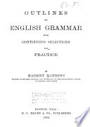 Outlines of English Grammar with Continuous Selections for Practice