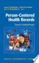 Person Centered Health Records