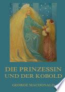 Die Prinzessin und der Kobold