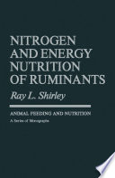 Nitrogen and Energy Nutrition of Ruminants