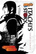 Naruto  Itachi S Story  Vol  1 : naruto franchise. naruto's allies and enemies take...