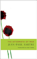The Aftermath Of War (Situations III) : his immediate post-war reflections on collaboration, resistance and...