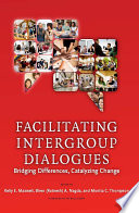 Facilitating Intergroup Dialogues