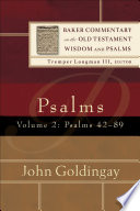 Psalms   Volume 2  Baker Commentary on the Old Testament Wisdom and Psalms