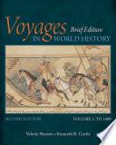 Voyages in World History  Volume I  Brief
