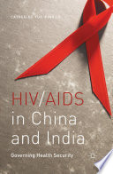 HIV AIDS in China and India