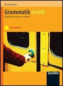 Grammatik Direkt  Grammatica tedesca con esercizi  Per la Scuola media