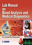Lab Manual on Blood Analysis and Medical Diagnostics Book