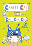 Crafty Cat And The Crafty Camp Crisis : just so many opportunities to...