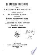 La famiglia Riquebourg  ossia Il matrimonio mal combinato commedia in due atti di Eugenio Scribe