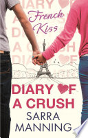 Diary of a Crush  French Kiss
