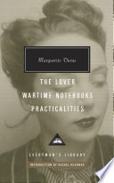 The Lover: Wartime Notebooks ; Practicalities
