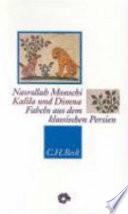 Kalila und Dimna: Fabeln aus dem klassischen Persien