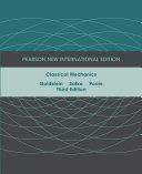 Classical Mechanics  Pearson New International Edition