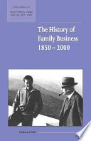 The History of Family Business  1850 2000