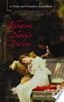 Vampire Darcy s Desire