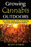 Cannabis  Growing Cannabis Outdoors