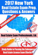 2017 New York Real Estate Exam Prep Questions  Answers   Explanations