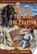 Arty and the Hunt for Phantom