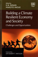 Building A Climate Resilient Economy And Society : a profound impact on human and...