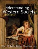 Understanding Western Society  Combined Volume