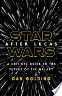 Star Wars after Lucas Book PDF