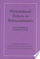 Photo induced Defects in Semiconductors