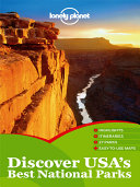 Lonely Planet Discover USA s Best National Parks