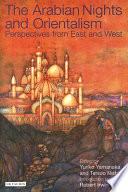 The Arabian Nights And Orientalism : the arabian nights, yamanaka and nishio marry...