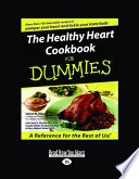 The Healthy Heart Cookbook for Dummies  Large Print 16pt