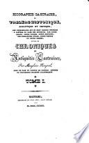 Biographie castraise  ou Tableau historique  analytique et critique des personnages qui se sont rendus c  l  bres a Castres ou dans ses environs     suivie de Chroniques et antiquit  s castraises