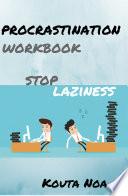 Overcoming Procrastination Workbook