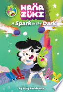 Hanazuki  A Spark in the Dark
