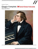 Chopin Complete Nocturnes - Piano Sheet Music