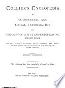 Collier s Cyclopedia of Commercial and Social Information and Treasury of Useful and Entertaining Knowledge on Art  Science  Pastimes  Belles lettres  and Many Other Subjects of Interest in the American Home Circle Book PDF