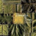 Dreams Of Trees