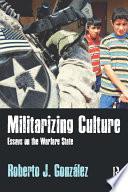 Militarizing Culture