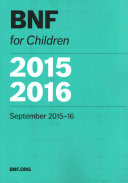 BNF For Children 2015-2016 : all healthcare professionals involved in...