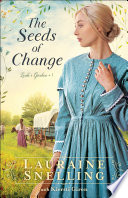 The Seeds Of Change Leah S Garden Book 1