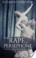 The Rape of Persephone Book PDF