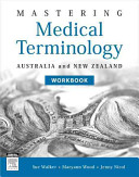 Mastering Medical Terminology Workbook